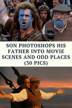 Son Photoshops His Father Into Movie Scenes And Odd Places (30 Pics)