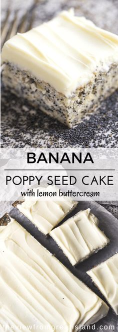 Banana Poppy Seed Cake with Lemon Buttercream Banana Poppy Seed Cake with Lemon Buttercream ~ an easy snack cake made with bananas and poppy seeds, generously topped with a lemon frosting ~ you can whip up this easy one bowl cake in no time. Frosting Recipes, Cake Recipes, Dessert Recipes, Poppy Seed Cake, Poppy Seed Dessert, Poppy Seed Cookies, Banana Madura, Bananas, Delicious Desserts