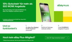 4 Tage Sonderaktion bei eBay: Zusätzliche 15% auf WOW! Angebote für eBay-Plus Mitglieder - http://aaja.de/2wr1JH0