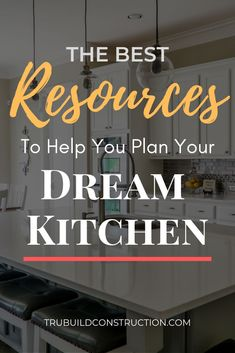 The Best Resources To Help You Plan Your Dream Kitchen - From flooring to lighting to budgeting and beyond, these resources will help you tackle each piece of your kitchen remodel one by one! #kitchenremodel #remodel #kitchen #kitchendesign #kitchenideas
