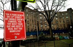 "Prodigy ~ Original song: ""Give Up The Goods"" by Mobb Deep ~ Rap Quotes NYC street art project by Jay Shells"