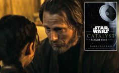 Star Wars Rogue One prequel novel Catalyst: Read an excerpt   EW.com
