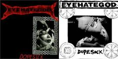 EYEHATEGOD - Dopesick.   Everybody's favorite heroin-addicted sludgemeisters, Eyehategod virtually invented southern swamp-sludge metal.  Like heroin, it only takes one exposure and you're hooked.  Or, you hate it and wonder what the heck everybody sees in it.