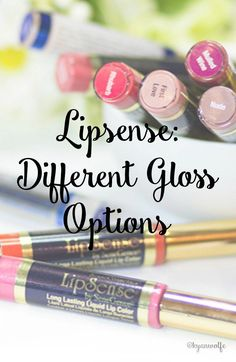 Lipsense is awesome because it is so versatile- read here about a few gloss options and how they can change the overall look of your lipcolor!
