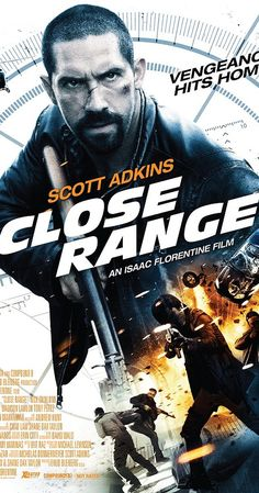 Close Range on DVD January 2016 starring Scott Adkins. After rescuing his kidnapped niece from a powerful drug cartel, Colton MacReady (Scott Adkins) begins a relentless fight to save his family. 2015 Movies, Movies 2019, Hd Movies, Movies To Watch, Movies Online, Movies And Tv Shows, Movie Tv, Action Movie Poster, Action Movies