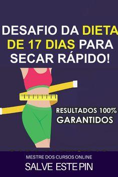 A Dieta de 17 Dias, é um e-book completo para você aprender do ZERO a como emagrecer de forma saudável e rápida em apenas 17 dias! #dietasparaemagrecer  #emagrecer  #dietas  #dietasparaperderpeso  #dietaparaperderpeso #receitasparaemagrecer Low Carb, App, Zero, Dieta Paleo, Academia, Blog, Get Skinny Fast, Fitness Tips, Weight Loss Meals