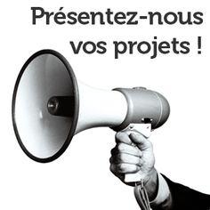 Présentez-nous votre dossier ou exposez votre projet.