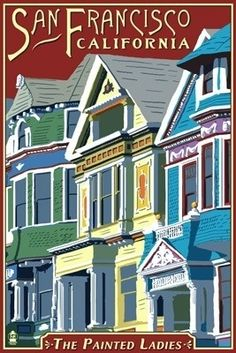 San Francisco, California - Painted Ladies - Lantern Press Poster