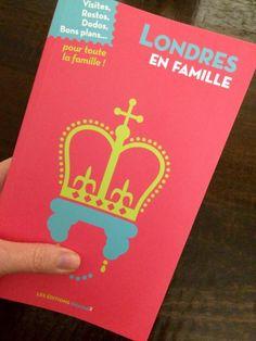 """Le guide de voyage """"Londres en famille"""", des éditions Graine2, sur le blog Londres pour les enfants !"""