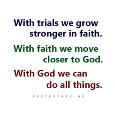 All Things Are Possible Through Faith in Jesus Christ.