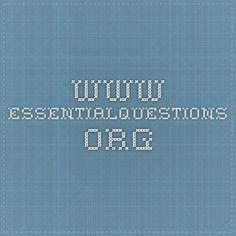 www.essentialquestions.org