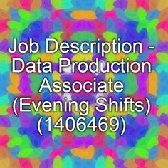 job description data production associate evening shifts 1406469 - Production Associate Job Description