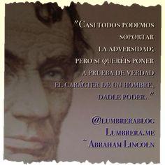 Abraham Lincoln: Prueba de Carácter #frases [ EnAcCiOn ]