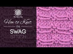 How to Knit the Swag Stitch