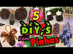 5 DIY,s INCREÍVEIS com PINHAS - DECOR NATAL 2016 - YouTube