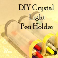 DIY Crystal Light Pen Holder one for pens one for pencils and one for colored pencils Craft Organization, Organizing, Free Recycle, Diy Crystals, Repurposed Items, Pen Holders, Home Crafts, Frugal, Craft Supplies