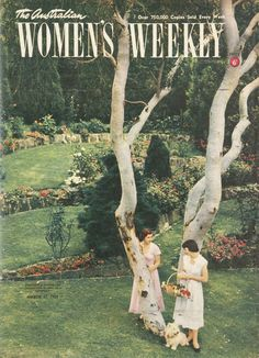 The Australia Women's Weekly, 17 March 1951. Created in the 1930s to be a cut above the dreadful gossip mags of the time, it was probably the biggest circulating magazine in the country and a lady residing at Buckingham Palace and Windsor Castle was a subscriber.