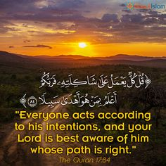 Everyone acts according to his intentions! #Quran #Islam #Intentions