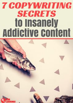 7 Copywriting Secrets To Writing Insanely Addictive Content