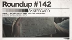 #142 Roundup: Skateboarding - Skate Madagaskar, Russian Youth & Cam Porn?