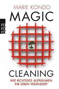 Magic Cleaning: Wie richtiges Aufräumen Ihr Leben verändert von Marie Kondo http://www.amazon.de/dp/3499624818/ref=cm_sw_r_pi_dp_hzsPwb0T03SKJ