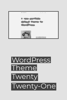 Traditionell enthält das letzte WordPress Release eines Jahres auch immer ein neues Standard Theme. Im Dezember ist es wieder so weit. Vorhang auf für Twenty Twenty-One. Twenty One, Wordpress Theme, The Twenties, Calm, December, Traditional, Interesting Facts, Tips