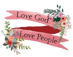 Love God, Love People Print