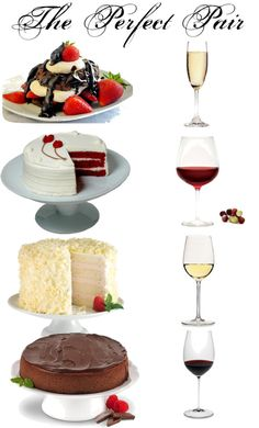 """Wine and cake pairing - the perfect pair !"" by maya-savanovich on Polyvore"