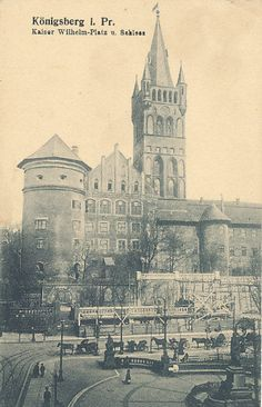 Königsberg Ansichtskarte ungelaufen Kaiser Wilhelm, Vintage Architecture, City Scene, Historical Pictures, Old City, Old Photos, Barcelona Cathedral, Places To Visit, Germany
