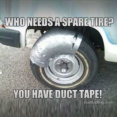 Is there isn't anything duct tape can't fix?!!