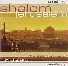 Shalom Jerusalem Hosanna Music, Best Selling Albums, Singing Hallelujah, Praise And Worship Music, Worship Leader, Worship Songs, Jerusalem, Jewish Music, Special Guest