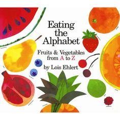 While teaching upper- and lowercase letters to preschoolers, Ehlert introduces fruits and vegetables from around the world. A glossary at the end provides interesting facts about each food.