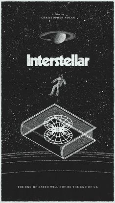 25 Incredible Fan-Made Interstellar Posters Christopher Nolan did it again. 25 Incredible Fan-Made Interstellar Posters Christopher Nolan did it again. If looking for a movie Best Movie Posters, Movie Poster Art, Cool Posters, Music Posters, Space Posters, Theatre Posters, Type Posters, Concert Posters, Custom Posters