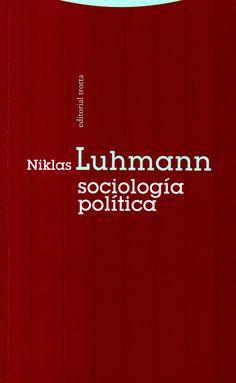 Sociología política/ Niklas Luhman.( Madrid, 2014) / JF 1353 L94