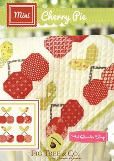 MINI Cherry Pie Quilt PatternFig Tree Quilts Just so cute.