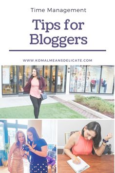 Blogging Tips, Time Management for Bloggers, New Blogger Tips