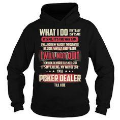 Poker Dealer Job Title - What I do