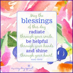 We can turn our blessings into blessings for others. #kindness #blessings For the app of beautiful wallpapers ~ www.everydayspirit.net xo