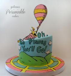 Periwinkle Cakes: Oh The Places You'll Go!