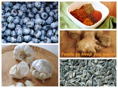Try these foods for a healthier way to keep your blood flowing and stave off the cold!