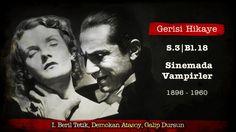 Gerisi Hikaye Sezon 3 Bölüm 18: Sinemada Vampirler (1896-1960)