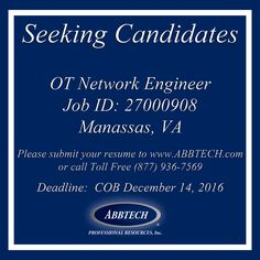 Please submit a resume to www.ABBTECH.com or call toll free 877-936-7569 Follow us on instagram.com/abbtech/ Facebook: facebook.com/ABBTECH/ Twitter: @ABBTECH   #engineer #va #manassas #jobopening #jobposting #opportunity #recruiting #jobangels #jobsearch #joblisting #unemployed #resume #needajob #career #training #jobhunt #unemployment #employers #employment #jobless #laidoff #freelance #dreamjob #hotjobs #webdesign #industry #jobs #staffing #design #nowhiring