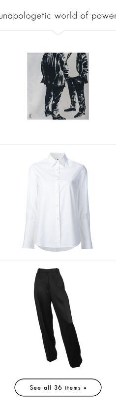 """unapologetic world of power"" by lemoneid ❤ liked on Polyvore featuring tops, shirts, blouses, blusas, button downs, white, tailored shirts, oversized button up shirt, white button up shirt and oversized button-down shirts"