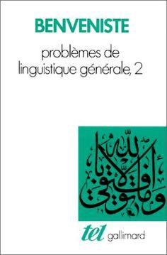 èmile benveniste - problèmes de linguistique générale II