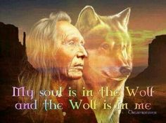 My Soul is in the Wolf and the Wolf is in me...<3