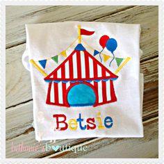 Circus Tent custom applique shirt Birthday by BethaniesBowtique