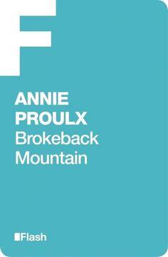 Brokeback Mountain -Annie Proulx