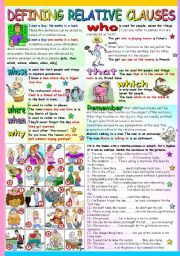 English worksheet: DEFINING RELATIVE CLAUSES- GRAMMAR AND EXERCISES (B&W VERSION+KEY INCLUDED)