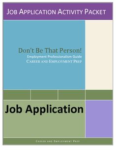 Job application lesson (no prep worksheets) teaches the importance and dos and donts of employment applications using real-life examples, situations, and questions. Great for career readiness, CTE, life skills, vocational, business, and career exploration students.