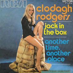 Clodagh Rodgers - Jack in the Box / Another Time, Another Place (1971) https://youtu.be/APxlEF1I-30